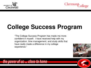the power of uc � close to home