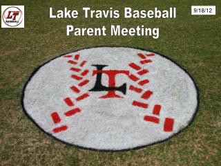 Lake Travis Baseball Parent Meeting