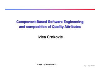Component-Based Software Engineering and composition of Quality Attributes