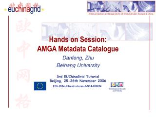 Hands on Session: AMGA Metadata Catalogue