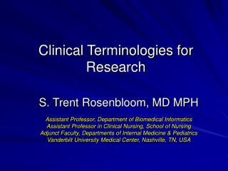Clinical Terminologies for Research
