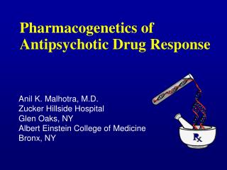 Pharmacogenetics of Antipsychotic Drug Response