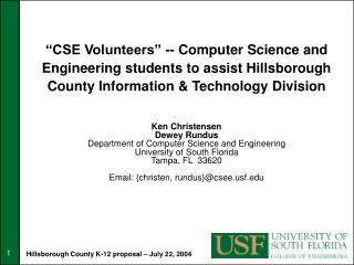 """""""CSE Volunteers"""" -- Computer Science and Engineering students to assist Hillsborough County Information & Technology Di"""