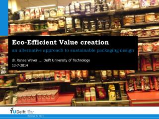 Eco-Efficient Value creation