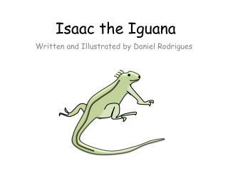 Isaac the Iguana