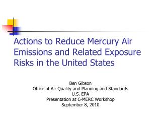 Actions to Reduce Mercury Air Emissions and Related Exposure Risks in the United States