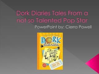 Dork Diaries Tales From a not so Talented Pop Star