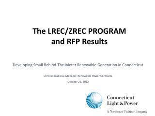 The LREC/ZREC PROGRAM and RFP Results