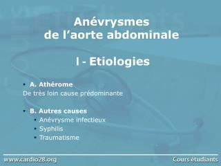 Anévrysmes  de l'aorte abdominale  I -  Etiologies