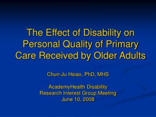 The Effect of Disability on Personal Quality of Primary Care Received by Older Adults