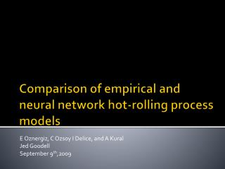 Comparison of empirical and neural network hot-rolling process models