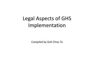 Legal Aspects of GHS Implementation