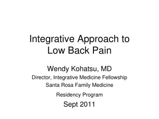 Integrative Approach to  Low Back Pain