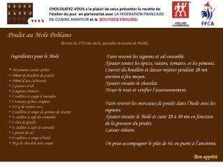 Ingrédients pour le Mole 10 piments ancho séchès  500ml de bouillon de poulet  500ml d'eau (si besoin)  2 gousses d'ai