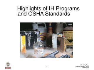 Highlights of IH Programs and OSHA Standards