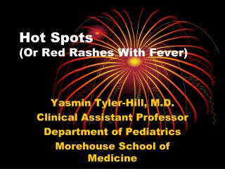 Hot Spots Or Red Rashes With Fever
