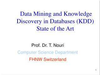 Data Mining and Knowledge Discovery in Databases (KDD) State of the Art