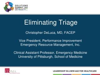 Eliminating Triage