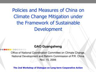 GAO Guangsheng Office of National Coordination Committee on Climate Change, National Development and Reform Commission