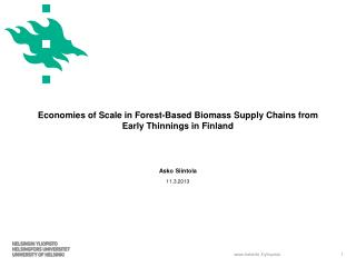 Economies of Scale in Forest-Based Biomass Supply Chains from  Early Thinnings in Finland