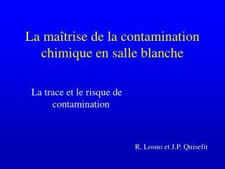 La maîtrise de la contamination chimique en salle blanche