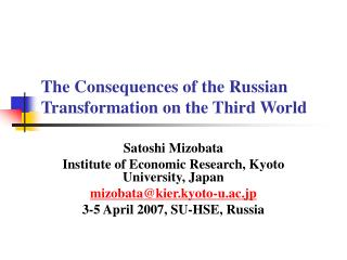 The Consequences of the Russian Transformation on the Third World
