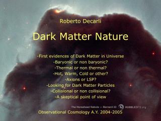 Dark Matter Nature