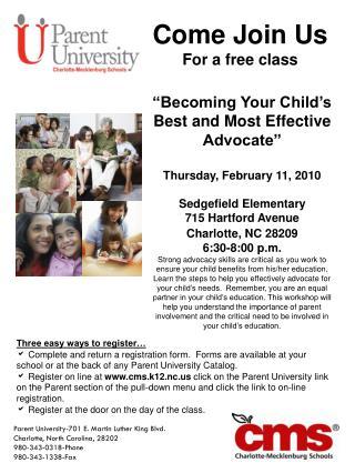 Parent University-701 E. Martin Luther King Blvd. Charlotte, North Carolina, 28202 980-343-0318-Phone  980-343-1338-Fax