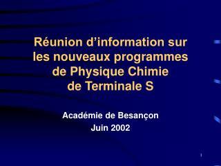 Réunion d'information sur les nouveaux programmes de Physique Chimie de Terminale S