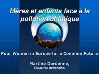 Mères et enfants face à la pollution chimique