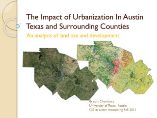 The Impact of Urbanization In Austin Texas and Surrounding Counties
