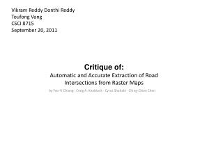 Critique of: Automatic and Accurate Extraction of Road Intersections from Raster Maps