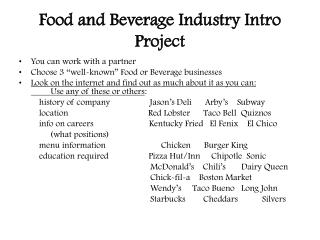 Food and Beverage Industry Intro Project