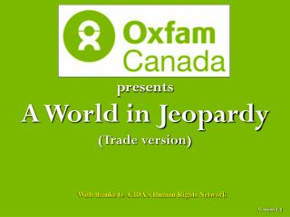 presents A World in Jeopardy (Trade version)