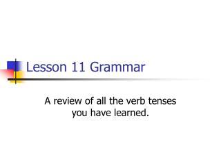 Lesson 11 Grammar