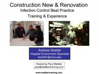 Andrew Streifel Hospital Environment Specialist strei001@umn.edu