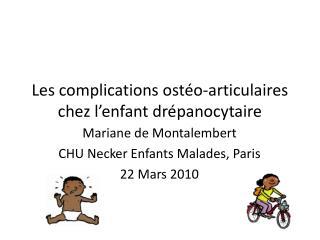 Les complications ostéo-articulaires chez l'enfant drépanocytaire