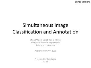 Simultaneous Image Classification and Annotation