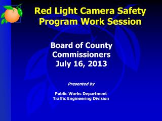 Red Light Camera Safety Program Work Session