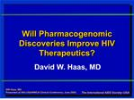 Will Pharmacogenomic Discoveries Improve HIV Therapeutics