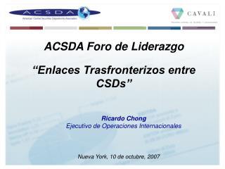"""""""Enlaces Trasfronterizos entre CSDs"""""""