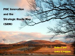 PHC Innovation and the Strategic Route Map (SRM)