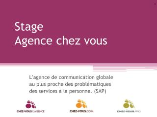 Stage  Agence chez vous