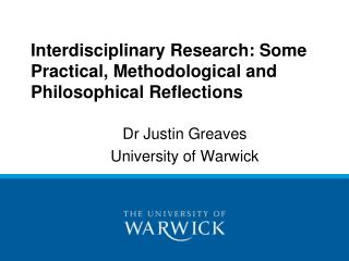 Interdisciplinary Research: Some Practical, Methodological and Philosophical Reflections