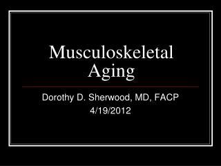 Musculoskeletal Aging