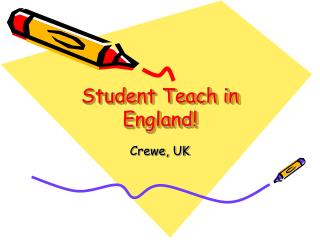 Student Teach in England!