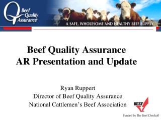 Beef Quality Assurance AR Presentation and Update