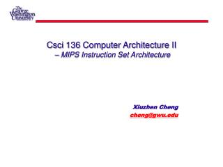Csci 136 Computer Architecture II  – MIPS Instruction Set Architecture