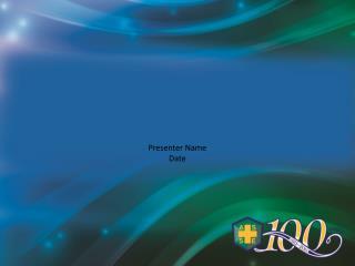Presenter Name  Date