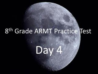 8 th  Grade ARMT Practice Test